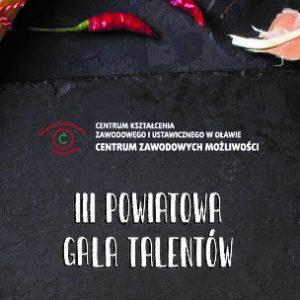 III Powiatowa Gala Talentów 'TALENT KULINARNY 2021''