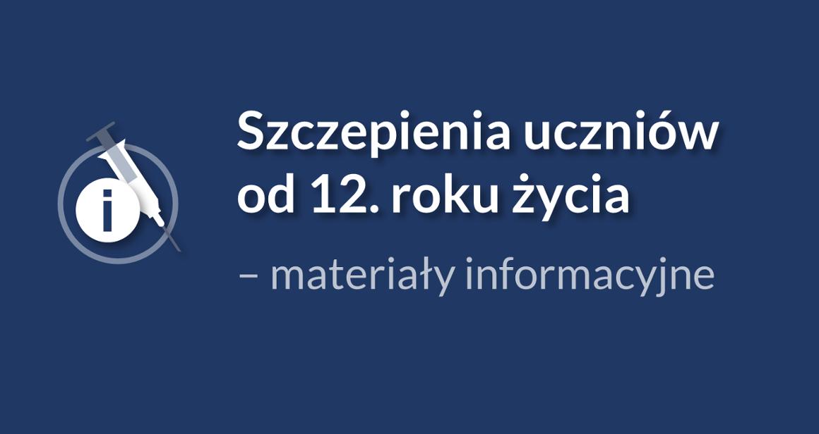 Materiały informacyjne dotyczące szczepień uczniów